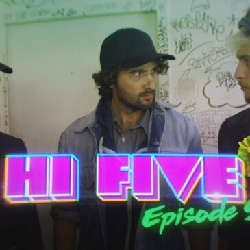 Hi Five – Episode 5